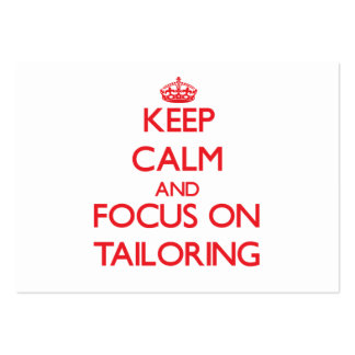 Keep Calm and focus on Tailoring Business Card Template