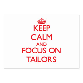 Keep Calm and focus on Tailors Business Cards