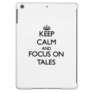 Keep Calm and focus on Tales iPad Air Case
