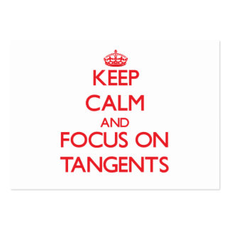 Keep Calm and focus on Tangents Pack Of Chubby Business Cards