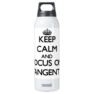 Keep Calm and focus on Tangents