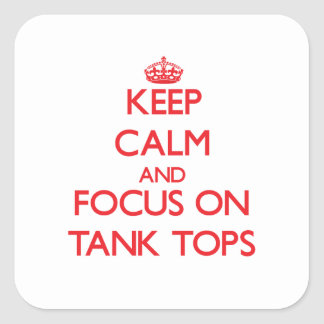 Keep Calm and focus on Tank Tops Sticker