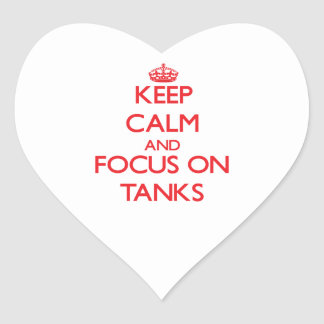 Keep Calm and focus on Tanks Sticker