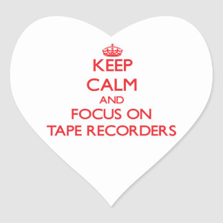Keep Calm and focus on Tape Recorders Stickers