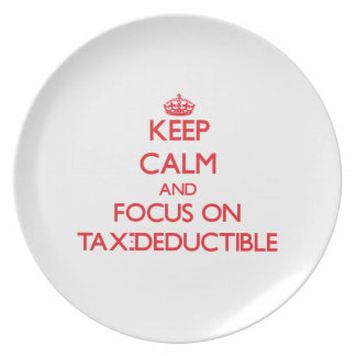 Keep Calm and focus on Tax-Deductible Party Plate