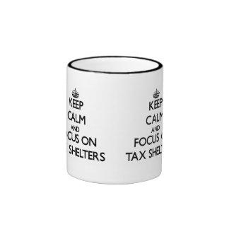 Keep Calm and focus on Tax Shelters Coffee Mug