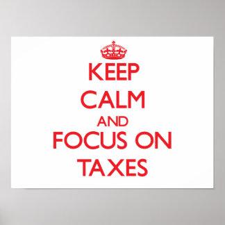 Keep Calm and focus on Taxes Print