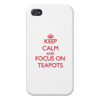 Keep Calm and focus on Teapots iPhone 4 Cover