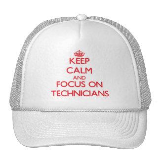 Keep Calm and focus on Technicians Trucker Hat