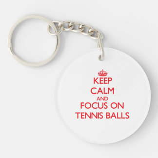 Keep Calm and focus on Tennis Balls Single-Sided Round Acrylic Key Ring