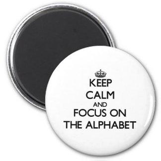 Keep Calm and focus on The Alphabet 6 Cm Round Magnet