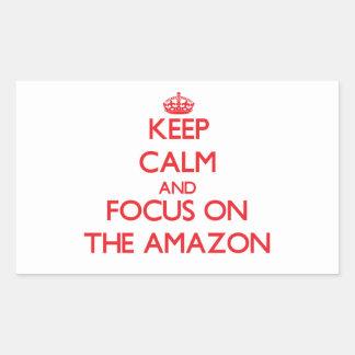 Keep Calm and focus on The Amazon Rectangular Sticker