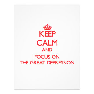 Keep Calm and focus on The Great Depression Personalized Flyer