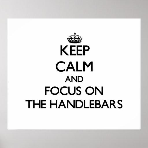 Keep Calm and focus on The Handlebars Print