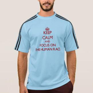 Keep Calm and focus on The Human Race Tshirts
