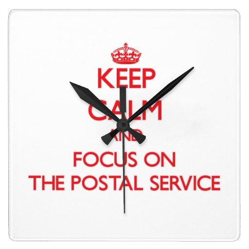Keep Calm and focus on The Postal Service Wall Clocks