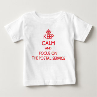 Keep Calm and focus on The Postal Service T Shirts