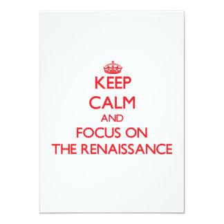 """Keep Calm and focus on The Renaissance 5"""" X 7"""" Invitation Card"""
