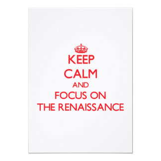 Keep Calm and focus on The Renaissance Announcement