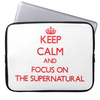 Keep Calm and focus on The Supernatural Laptop Computer Sleeves