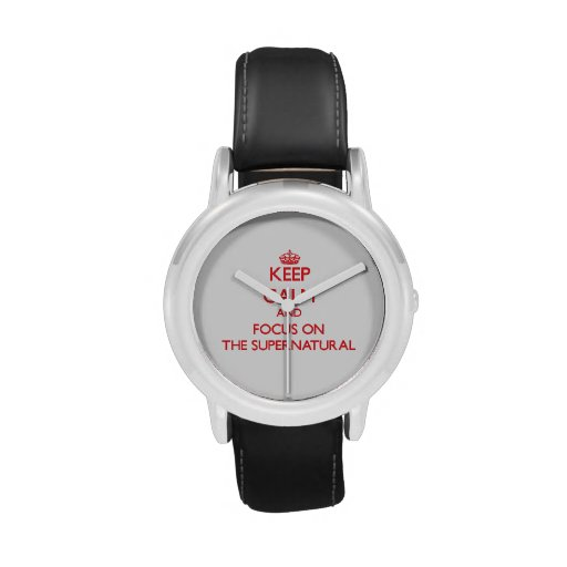 Keep Calm and focus on The Supernatural Wrist Watches