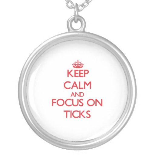 Keep calm and focus on Ticks Jewelry