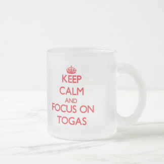 Keep Calm and focus on Togas Frosted Glass Mug