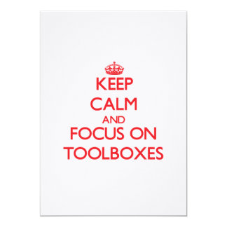 Keep Calm and focus on Toolboxes Custom Invite
