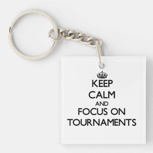 Keep Calm and focus on Tournaments Acrylic Key Chain