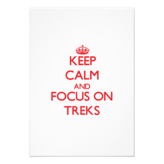 Keep Calm and focus on Treks Personalized Invites