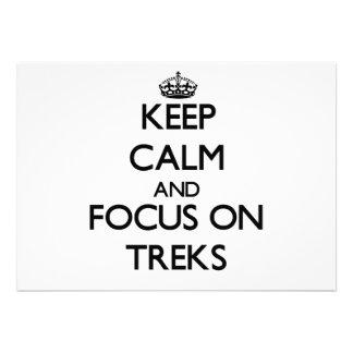Keep Calm and focus on Treks Invitation