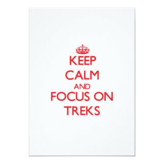 Keep Calm and focus on Treks 5x7 Paper Invitation Card