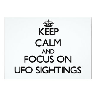 "Keep Calm and focus on Ufo Sightings 5"" X 7"" Invitation Card"