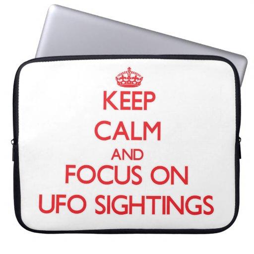 Keep Calm and focus on Ufo Sightings Computer Sleeve