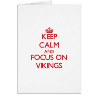 Keep Calm and focus on Vikings Card
