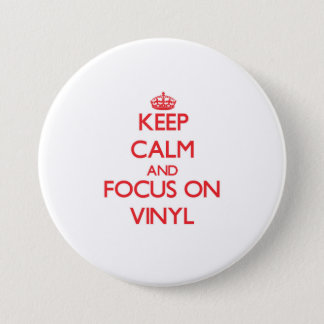 Keep Calm and focus on Vinyl 7.5 Cm Round Badge