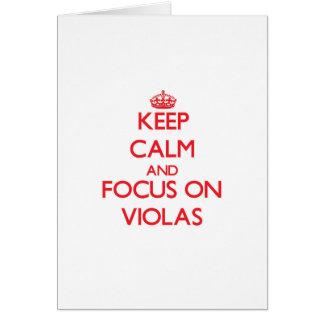 Keep Calm and focus on Violas Card