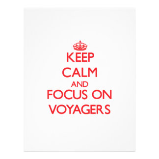 Keep Calm and focus on Voyagers Flyers