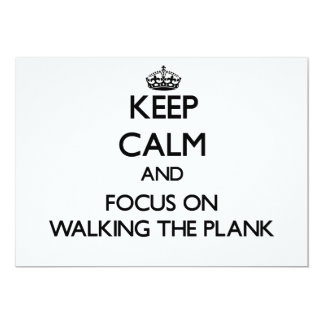 Keep Calm and focus on Walking The Plank Personalized Invite