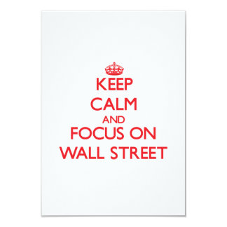 Keep Calm and focus on Wall Street Personalized Invites