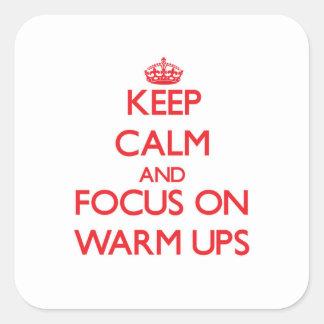 Keep Calm and focus on Warm-Ups Sticker