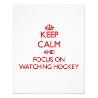 Keep Calm and focus on Watching Hockey Personalized Flyer