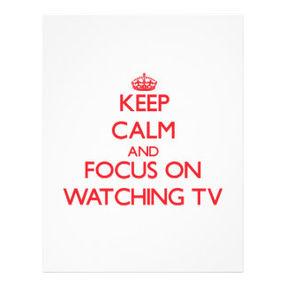 Keep Calm and focus on Watching Tv Personalized Flyer