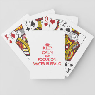 Keep Calm and focus on Water Buffalo Poker Deck