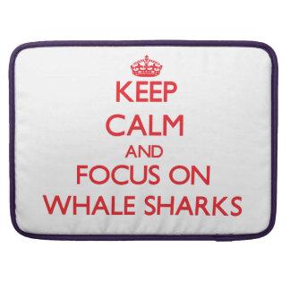 Keep calm and focus on Whale Sharks Sleeve For MacBooks