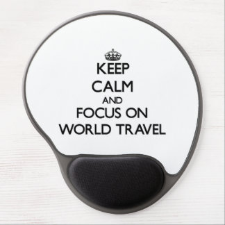 Keep Calm and focus on World Travel Gel Mouse Mats