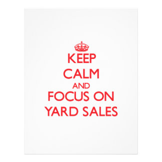 Keep Calm and focus on Yard Sales 21.5 Cm X 28 Cm Flyer
