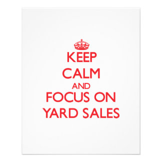Keep Calm and focus on Yard Sales Full Color Flyer