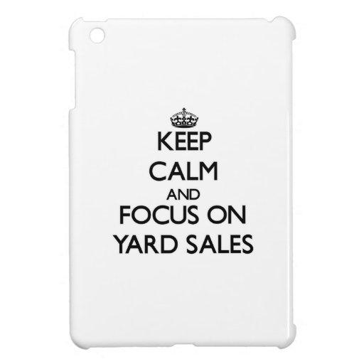 Keep Calm and focus on Yard Sales iPad Mini Cases