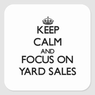 Keep Calm and focus on Yard Sales Sticker